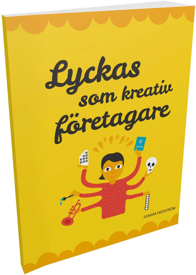 Boken Lyckas som kreativ företagare, av Regionförbundet Östsam