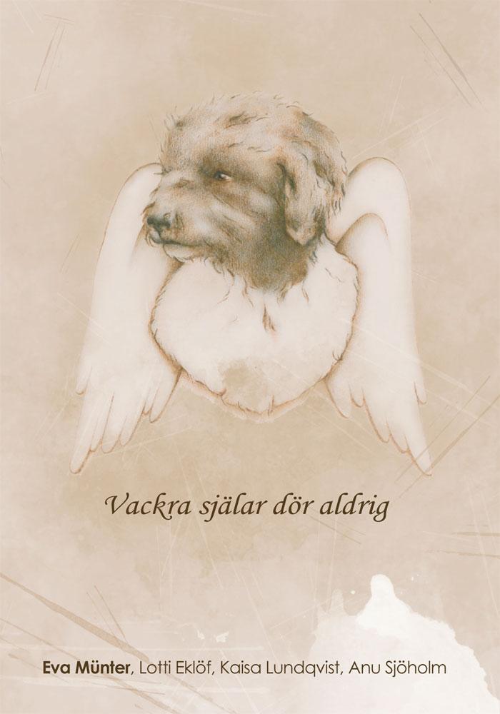 Vackra själar dör aldrig